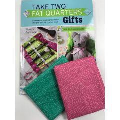 Fat Quarter Bundle: Take Two Fat Quarters - Gifts Book With 2 Fat Quarters