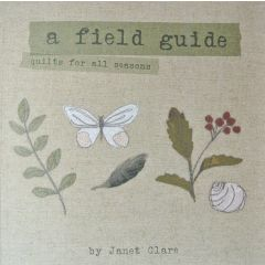 A Field Guide Quilts For All Seasons