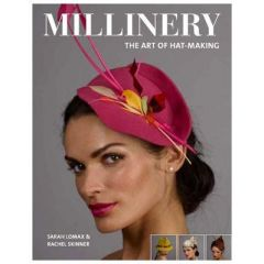 Millinery The Art Of Hat Making