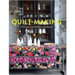 The Gentle Art of Quilt Making