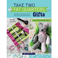 Take Two Fat Quarters Gifts - Wendy Gardiner