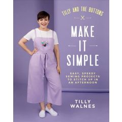 Tilly And The Buttons Make It Simple